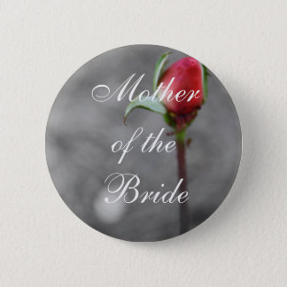 Mother of the Bride Rosebud Wedding Trinket 2 Inch Round Button