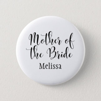 Mother of the Bride Script Typography w/ Name (30) 2 Inch Round Button