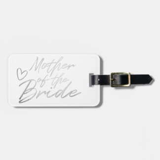 Mother of the Bride - Silver faux foil Luggage Tag