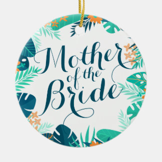 Mother of the Bride Summer Wedding   Ornament