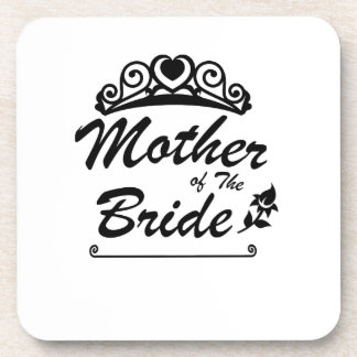 Mother of The Bride Team Wedding Bride Groom s Coaster