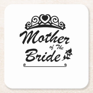 Mother of The Bride Team Wedding Bride Groom s Square Paper Coaster