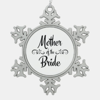 Mother of the Bride Vintage Style Pewter Snowflake Ornament