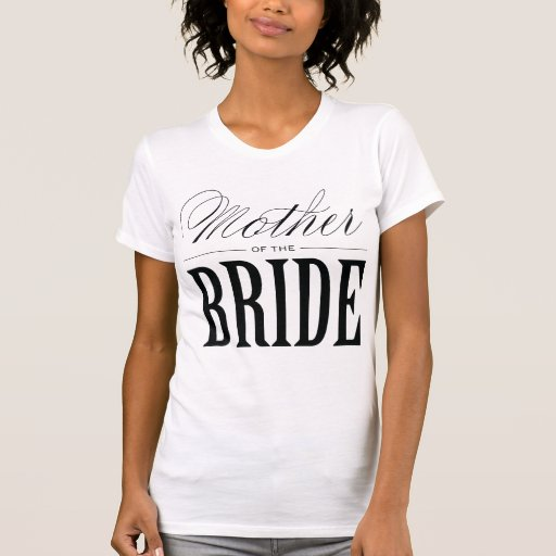 MOTHER OF THE BRIDE | WEDDING  T-SHIRT