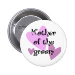 Mother of the Groom 2 Inch Round Button
