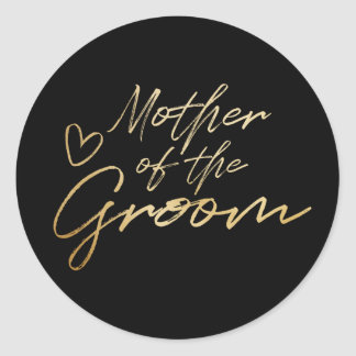 Mother of the Groom - Gold faux foil sticker