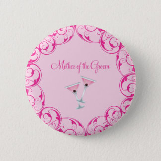 Mother of the Groom Pink Swirl Martini Button