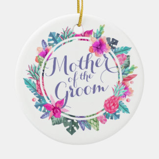 Mother of the Groom Tropical Wedding   Ornament