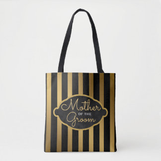 Mother of the Groom Wedding Gold Black Stripes Tote Bag
