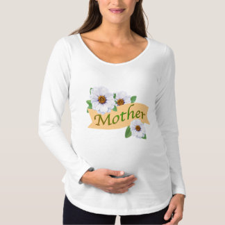 Mother Ribbon Mother's Day White Zinnias Maternity T-Shirt
