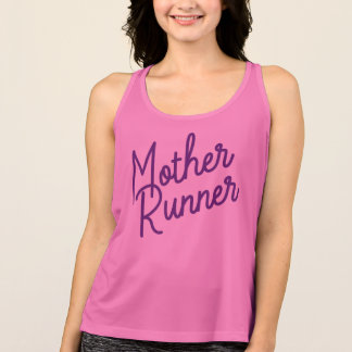 Mother Runner Tank Top