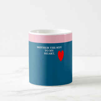 MOTHER THE KEY TO MY HEART MUG