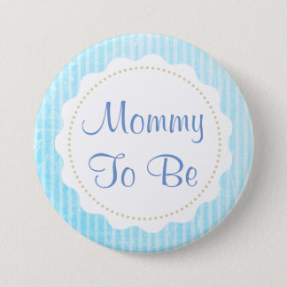 Mother to be blue stripes Baby Shower Button
