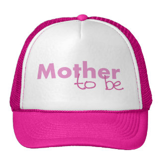 Mother to be trucker hats
