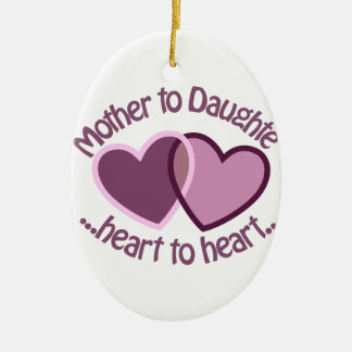 Mother To Daughter Ceramic Ornament