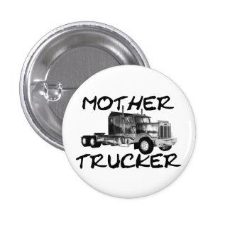 MOTHER TRUCKER - BLACK WHITE PIN