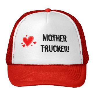 Mother Trucker! Trucker Hat