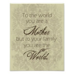 Mother You Are the World Poster