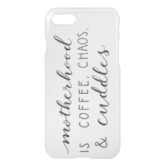 Motherhood Is... iPhone 8/7 Clear Case