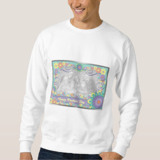 Mothers Day ADD YOUR PHOTO Spring Flowers Sweatshirt