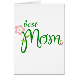 Mother's Day - best mom Card