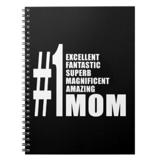 Mothers Day Birthdays Christmas Number One Mom Spiral Notebook