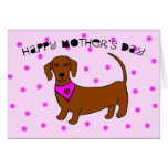 Mothers Day Card from the Dog -- Daschund
