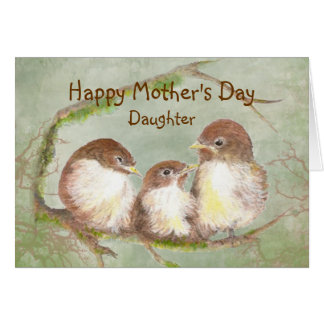 Mother's Day Daughter  Sparrow Bird Family Card
