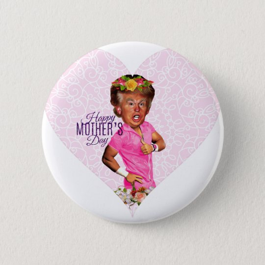 mothers day donald trump 2 inch round button