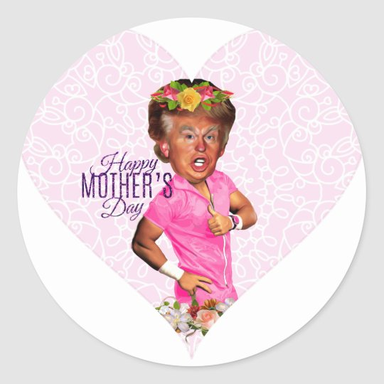 mothers day donald trump classic round sticker