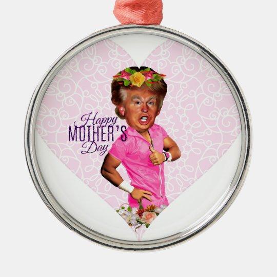 mothers day donald trump metal ornament
