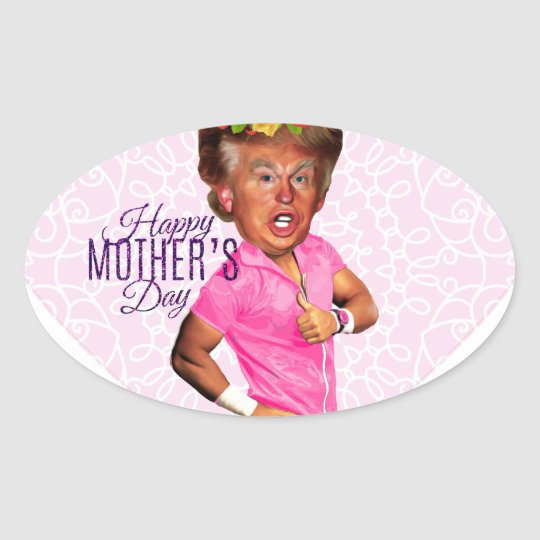 mothers day donald trump oval sticker