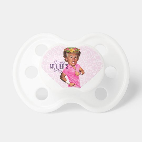 mothers day donald trump pacifier