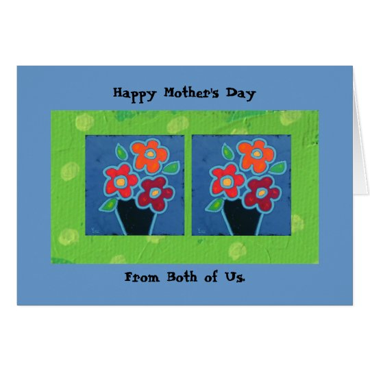 Mother's Day from both of us card