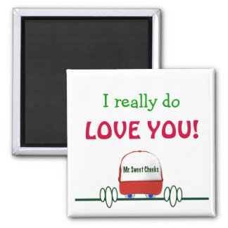 Mother's Day from Mr. Sweet Cheeks - Square Magnet