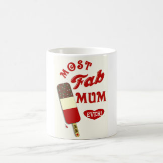 Mothers Day Gift Mug - Most Fab Mum Ever