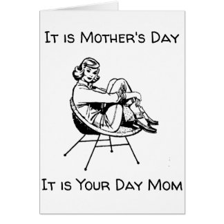 """*MOTHER'S DAY* IS """"YOUR DAY"""" MOM - """"ENJOY"""" CARD"""