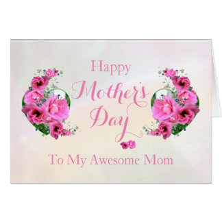 Mother's Day Love Bouquet Awesome Mom Card