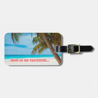 Mother's Day Luggage Tag