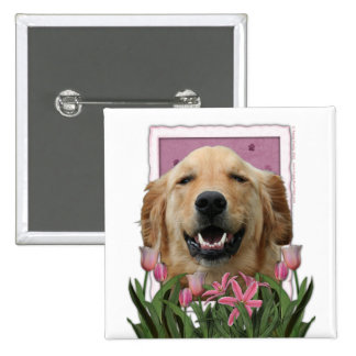 Mothers Day - Pink Tulips -Golden Retriever Mickey Button