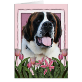 Mothers Day - Pink Tulips - St Bernard - Mae Card