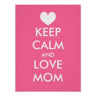 Mothers Day Poster Idea | Keep calm and love mom