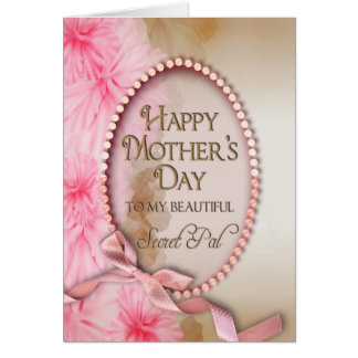 Mother's Day - Secret Pal - Soft and Feminine Greeting Card
