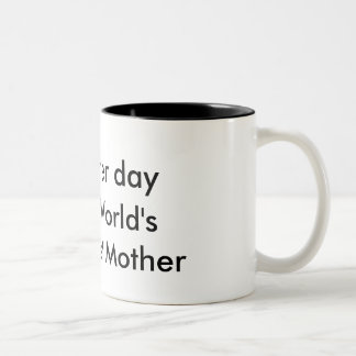 Mother's day special Two-Tone coffee mug