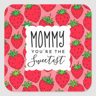 Mother's Day Sweetest Mom Strawberries Square Sticker