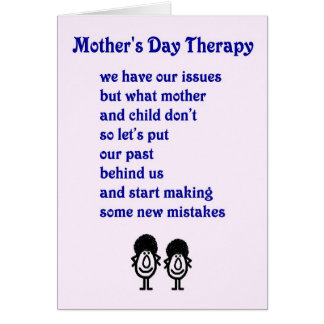 Mother's Day Therapy - a funny Mother's Day Poem Card