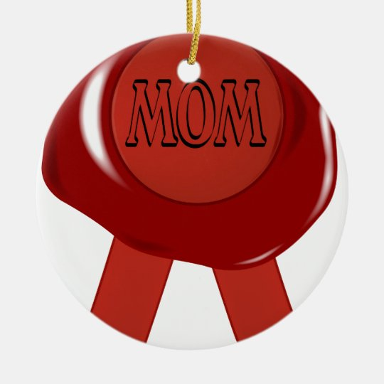 Mothers Day Wax Stamp Ceramic Ornament