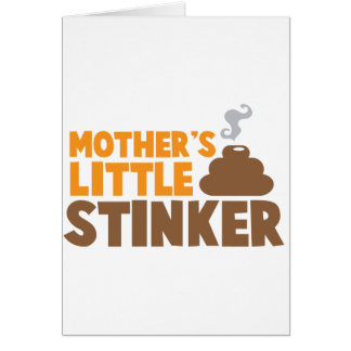 Mother's little Stinker with poo stink smells Card