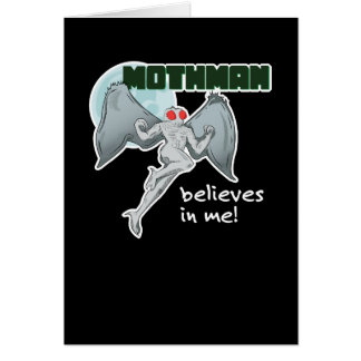 Mothman Believes in Me! | Point Pleasant, WV Card