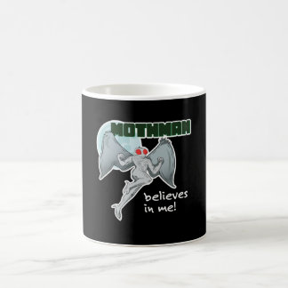 Mothman Believes in Me! | Point Pleasant, WV Coffee Mug